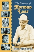 The Sitcoms of Norman Lear da33da63-87de-4b23-a80f-a2dceac2ab88