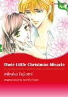 THEIR LITTLE CHRISTMAS MIRACLE: Harlequin Comics by Jennifer Taylor