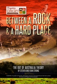 Between a Rock and a Hard Place: The Out of Australia Theory