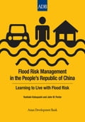 Flood Risk Management in the Peoples Republic of China
