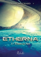 Etherna: 1 - Terre et Air by Ati