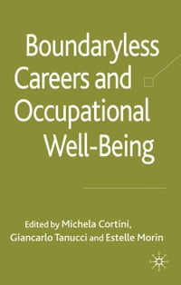 Boundaryless Careers and Occupational Wellbeing