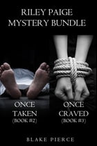 Riley Paige Mystery Bundle: Once Taken (#2) and Once Craved (#3) by Blake Pierce