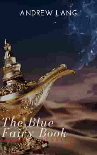 The Blue Fairy Book (Aladdin and the Wonderful Lamp, Beauty and the Beast, Hansel and Grettel....)