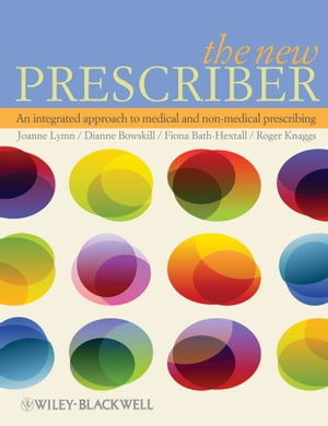 The New Prescriber An Integrated Approach to Medical and Non-medical Prescribing