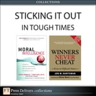 Sticking It Out in Tough Times (Collection) by Doug Lennick