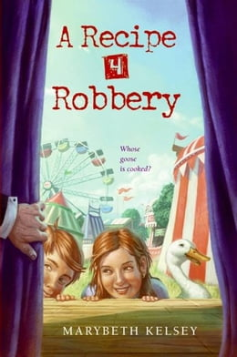 Book A Recipe for Robbery by Marybeth Kelsey