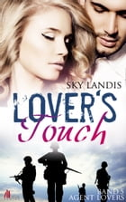 Lovers Touch: Agent Lovers Band 5 by Sky Landis