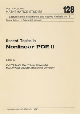 Book Recent Topics in Nonlinear PDE II by Masuda, K.
