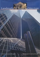 Landmarks of Texas Architecture by Lawrence W. Speck