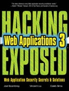 HACKING EXPOSED WEB APPLICATIONS 3/E by Joel Scambray