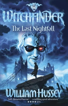 Book Last Nightfall: Witchfinder 3 by William Hussey