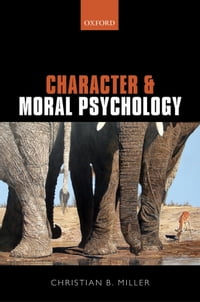 Character and Moral Psychology