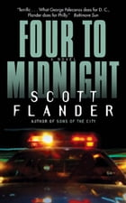 Four to Midnight: A Novel by Scott Flander