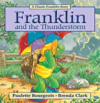 Franklin and the Thunderstorm: Read-Aloud Edition