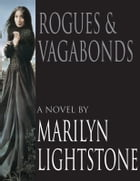 Rogues & Vagabonds by Marilyn Lightstone