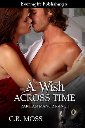 A Wish Across Time by C.R. Moss