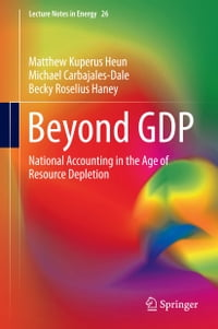 Beyond GDP: National Accounting in the Age of Resource Depletion