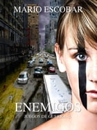 Enemigos by Mario Escobar
