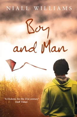 Book Boy and Man by Niall Williams