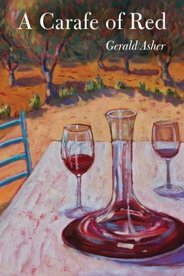 Book A Carafe of Red by Gerald Asher