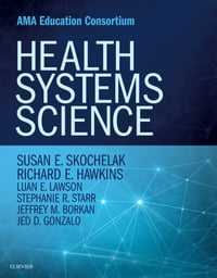 Health Systems Science E-Book