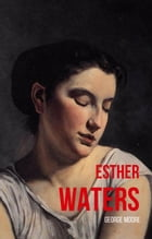 Esther Waters (WordWise Classics) by George Moore