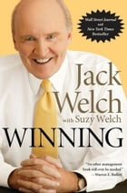 Winning: The Ultimate Business How-To Book by Jack Welch