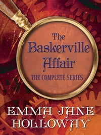 The Baskerville Affair Complete Series 3-Book Bundle: A Study in Silks, A Study in Darkness, A…