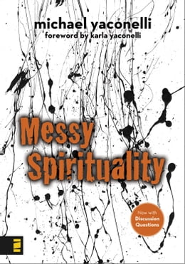 Book Messy Spirituality by Mike Yaconelli