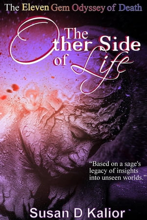 The Other Side of Life: The Eleven Gem Odyssey of Death The Other Side Series,  #2