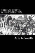 1230000249867 - A.S. Turberville: Medieval Heresy & The Inquisition - Buch