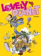 Lovely Planet Tome 1 by Téhem