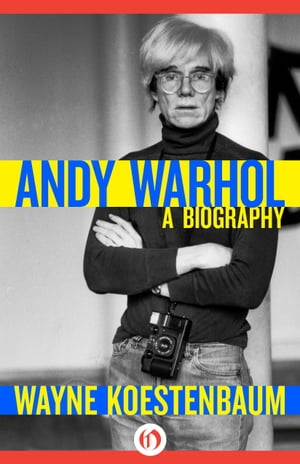 Andy Warhol A Biography