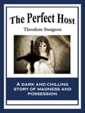 The Perfect Host 7064b054-5f78-4f53-82d3-569e0199ee8d