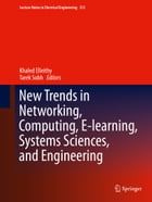 New Trends in Networking, Computing, E-learning, Systems Sciences, and Engineering by Khaled Elleithy