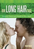 Our Long Hairitage ac3a4c8d-8af6-4428-aafd-a84468332259