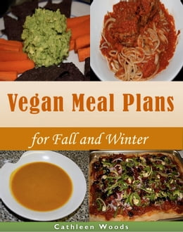 Book Vegan Meal Plans for Fall and Winter by Cathleen Woods