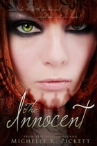 The Innocent by Michelle K. Pickett
