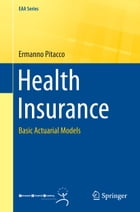 Health Insurance: Basic Actuarial Models