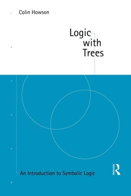 Book Logic with Trees by Howson, Colin