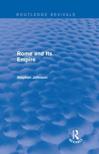 Rome and Its Empire (Routledge Revivals)