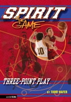 Three-Point Play by Todd Hafer