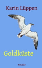 Goldküste by Karin Lüppen