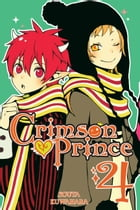 Crimson Prince, Vol. 4 by Souta Kuwahara