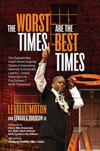 The Worst Times Are the Best Times
