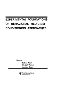 Experimental Foundations of Behavioral Medicines: Conditioning Approaches