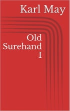 Old Surehand I by Karl May