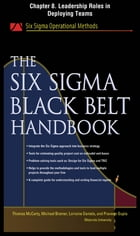The Six Sigma Black Belt Handbook, Chapter 8 - Leadership Roles in Deploying Teams by John Heisey