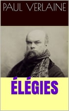 Élégies by Paul Verlaine